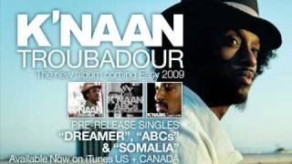 K'naan - Dreamer (High Quallity)