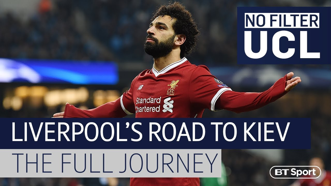 Road to Kiev: Liverpool's journey to the Champions League Final with #NoFilterUCL