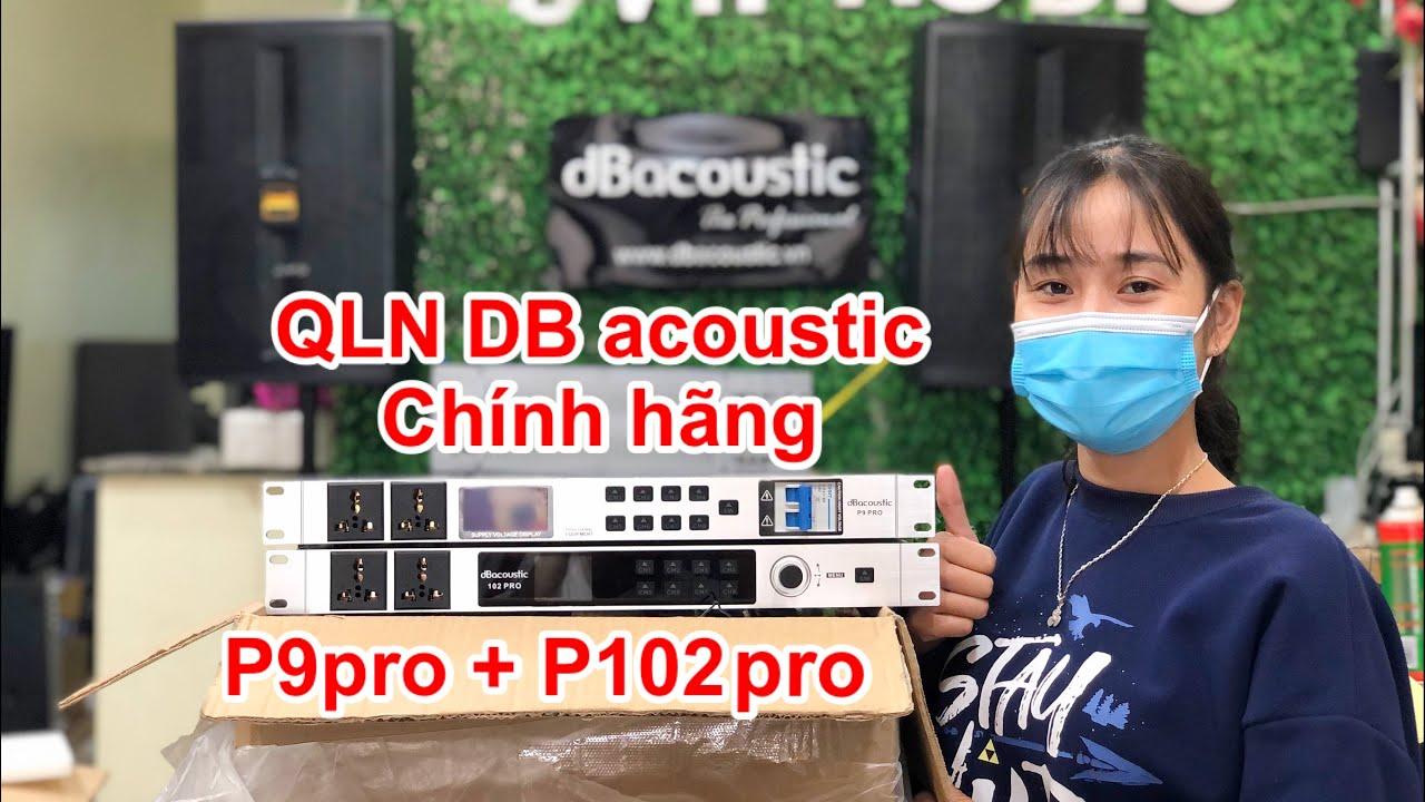 Quản lý nguồn DB chính hãng về hàng , P9 pro và P102pro phục vụ các bác chơi tết . DVH audio