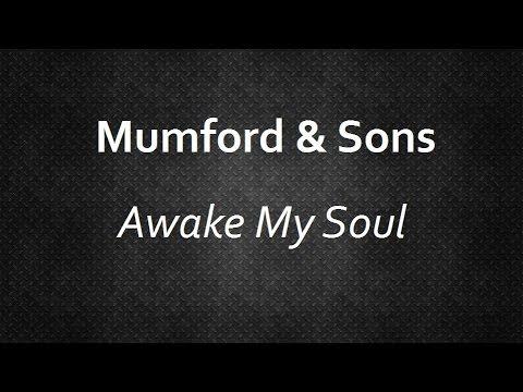 Mumford & Sons - Awake My Soul [Lyrics] | Lyrics4U