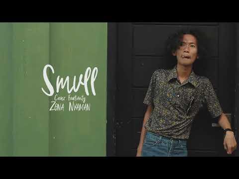 lagu-smvll-zona-nyaman#zmvll#zonanyaman