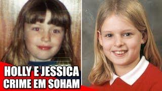 HOLLY WELLS E JESSICA CHAPMAN - O caso em Soham