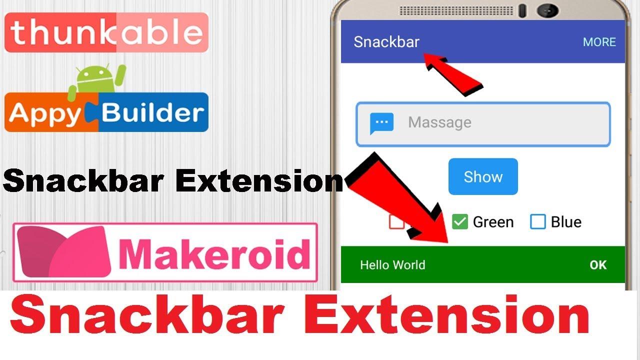 Snackbar Extension | AIA File | Thunkable | Appybuilder | Makeroid