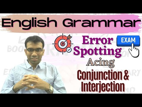 Errors of Conjunction & Interjection