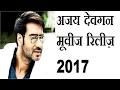 Ajay Devgan Movies Release in 2017
