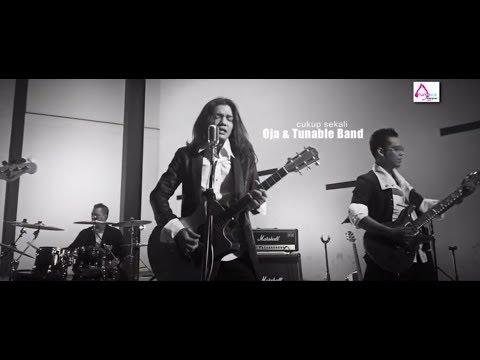 Cukup Sekali - Oja & Tunable Band ( OFFICIAL VIDEO )