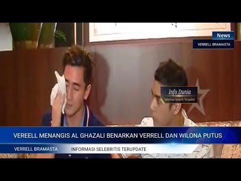 VERRELL SAMPAI MENANGIS AL GHAZALI BENARKAN VERRELL DAN WILONA PUTUS, SANGAT DISAYANGKAN !!!