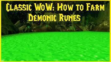 Classic WoW: How to Farm: Demonic Runes
