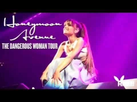 Ariana Grande Honeymoon Avenue   Dangerous Woman Tour