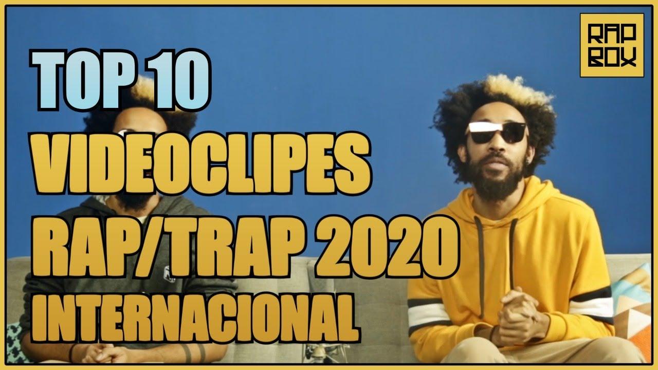 Top 10 - Melhores clipes de Rap/Trap 2020 internacional