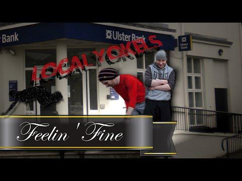 Local Yokels - Feelin' Fine