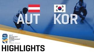 Austria - Korea | Highlights | 2017 IIHF Ice Hockey World Championship Division I Group A