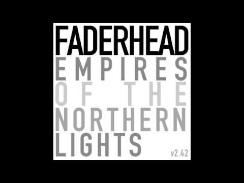 Faderhead -  Up Yours, Solitude! (Official / with Lyrics)