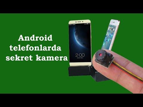 Android Telefonlarda Yashirin Kamera
