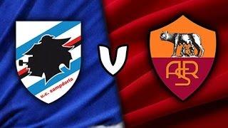 Roma vs Sampdoria In Diretta Calcio 2016 HD 11/09/2016