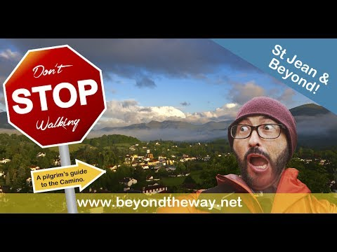 St Jean and Beyond - A pilgrims guide to the Camino de Santiago 0203