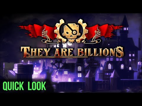 Quick Look: They Are Billions (Let's Play They Are Billions & Gameplay / Review)