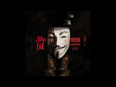 """""""John Doe"""" - Marcus Taylor X Drumlord (Prod by Drumlord)"""