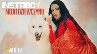 INSTABOY - Moja Dziewczyno (Oficjalny teledysk) DISCO POLO 2019