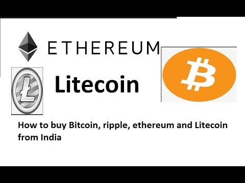 How to buy Litecoin from India ? How to buy Bitcoin from India ?