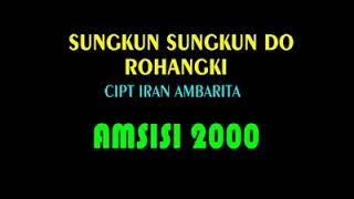 Trio Amsisi 2000 - Sukkun-sukkun do Rohakki (1979) Cip: Iran Ambarita