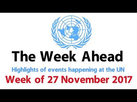 The Week Ahead - starting 27 November 2017