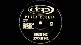 D.O.P. - Party Rockin (Buzzin Mix)