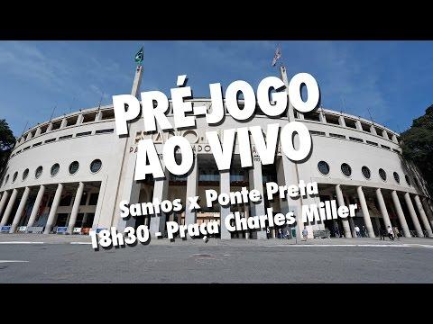 Santos x Ponte Preta | PRÉ-JOGO AO VIVO | Paulistão (10/04/17)