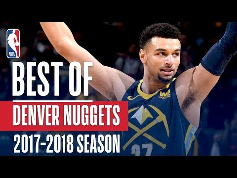 Best of Denver Nuggets | 2017-2018 NBA Season