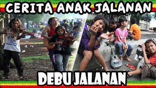 Debu Jalanan _ Cerita Anak Jalanan (Lirik) | Lagu Reggae Indonesia