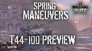 Spring Maneuvers - T44-100 Preview