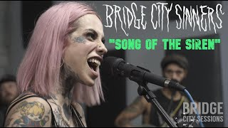 Bridge City Sinners - Song of the Siren // Live Video Session