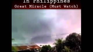 Tornado in the Philippines Stopped Miraculously Through Prayer