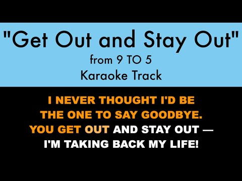"""""""Get Out And Stay Out"""" From 9 To 5 - Karaoke Track With Lyrics On Screen"""