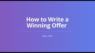 Writing an Offer: Winning in a Multiple Offer Situation