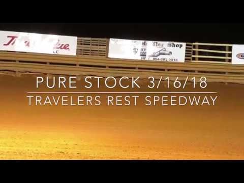 Pure Stock 3/16/18 Travelers Rest Speedway