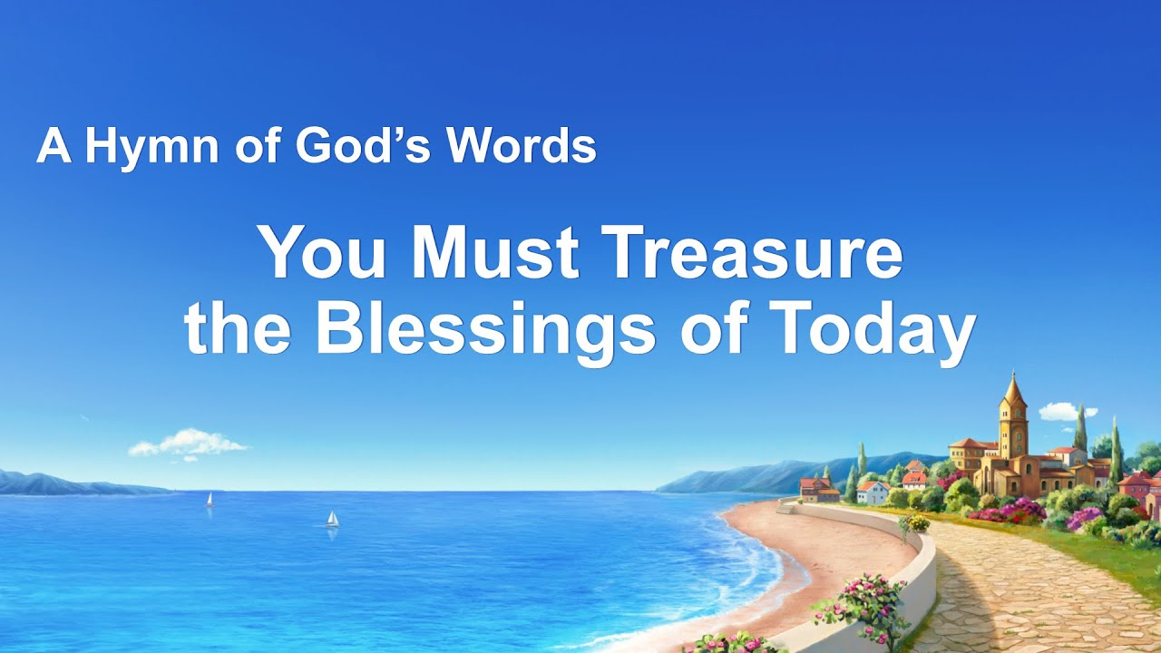 """""""You Must Treasure the Blessings of Today"""" 
