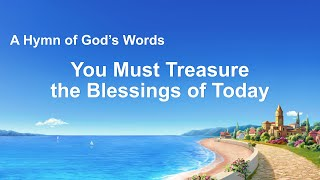 """You Must Treasure the Blessings of Today"" 