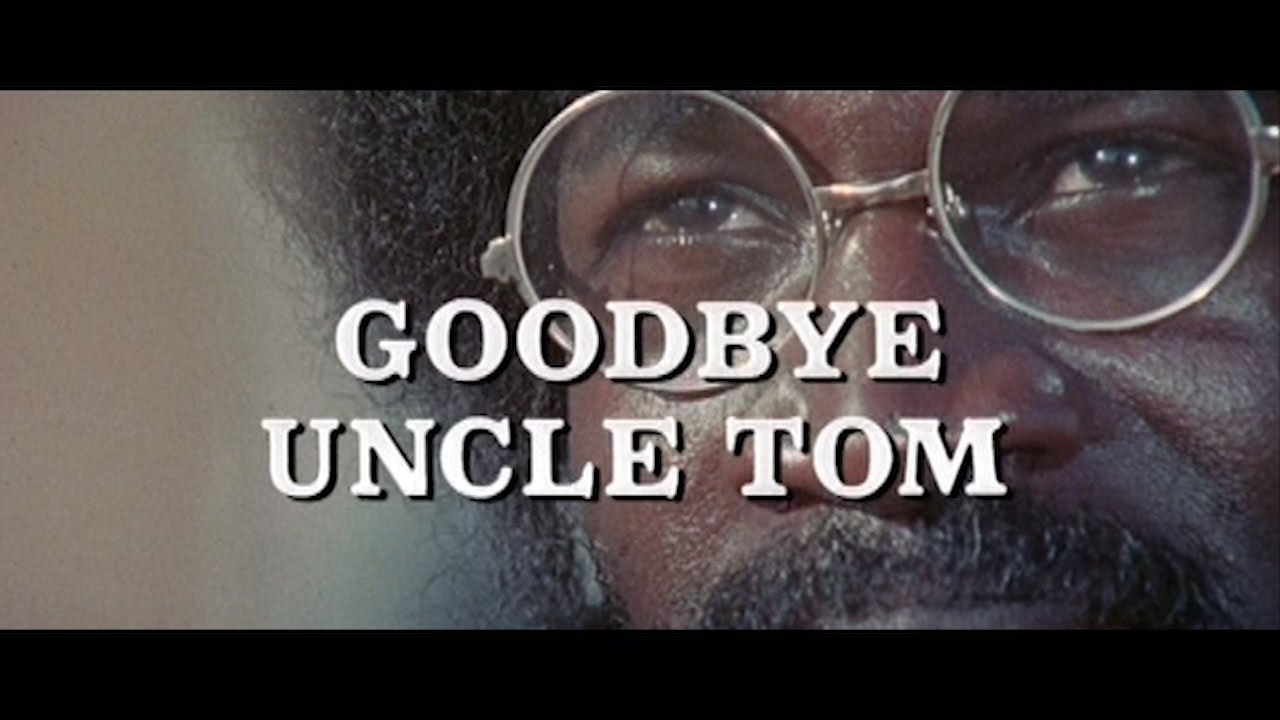 Download Goodbye, Uncle Tom (1971) | American Version | Inquest Into Slavery