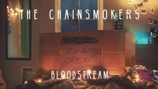 The Chainsmokers-bloodstream Audio Song