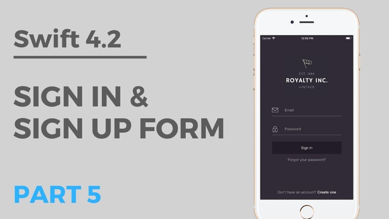 Beautiful Login Screen Tutorial w/ Firebase (SWIFT 4 2) | Part 5: Sign In &  Sign Up Form