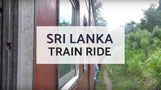 Train Ride - Colombo to Nuwara Eliya in Sri Lanka