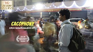 Cacophony - Life In The City  | Marathi Short Film | Six Sigma Films