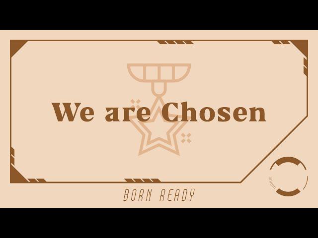 We Are Chosen - Edmound Teo