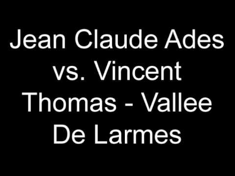 Jean Claude Ades vs. Vincent Thomas - Vallee De Larmes