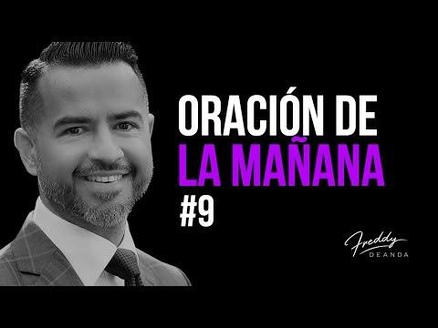 Oración de la mañana #9 - Freddy DeAnda
