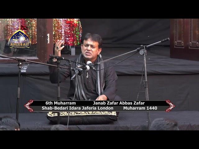 Zafar Abbas Zafar, Shab Bedari Muhrram 1440, Idara Jaferia London