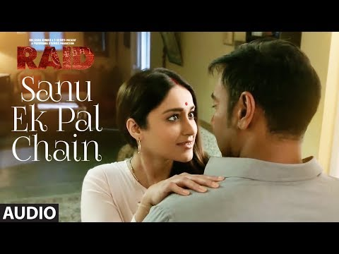 Sanu Ek Pal Chain Full Audio | Raid | Ajay...