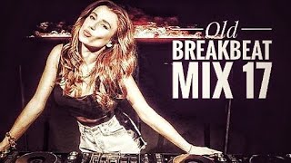 Old Breakbeat Mix 17 Breaks Music Session