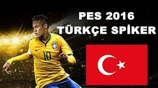 Pes 2016 Türkçe Spiker Yaması Nasıl Yapılır ?
